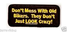 "4#  MOTORCYCLE PATCH BIKER TRIKE DON'T MESS WITH OLD BIKERS 3"" X 1.5"""