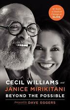 Beyond the Possible by Cecil Williams, Dave Eggers and Janice Mirikitani (2013,