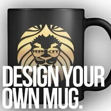 DESIGN YOUR OWN Personalized Create Custom Made Photo Image Text Coffee Mug NEW