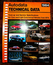 CAR TECHNICAL DATA 1984 TUNE UP SERVICE CAR AND LIGHT COMMERCIAL