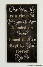 OUR FAMILY IS A CIRCLE OF STRENGTH & LOVE Handmade black wood sign