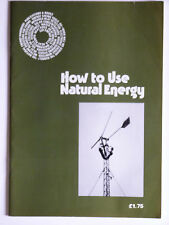How to use Natural Energy 1978: By Paul McClory,full contents in pictures