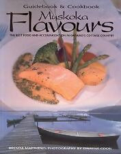 Muskoka Flavours: Guidebook and Cookbook