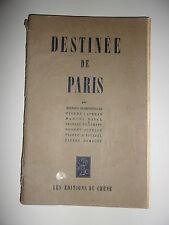 DESTINEE DE PARIS LES EDITIONS DU CHENE 1943