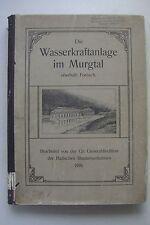 Wasserkraftanlage Murgtal Forbach 1910 Bad. Staatseisenbahnen
