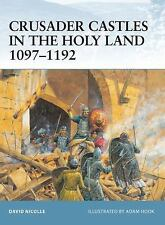 New Fortress: Crusader Castles in the Holy Land 1097-1192 21 by David Nicolle...