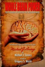 Whole Brain Power: The Fountain of Youth for the Mind and Body by Lavery, Micha