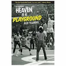 Heaven Is a Playground : 4th Edition by Rick Telander (2013, Hardcover)