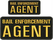 BAIL ENFORCEMENT AGENT  Embroidery Patch 4x10 And 2.5x6 hook ON BACK blk/gold