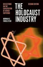 The Holocaust Industry: Reflections on the Exploitation of Jewish Suffering, Nor