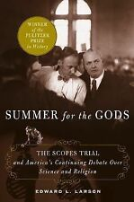 Summer for the Gods : The Scopes Trial and America's Continuing Debate over...