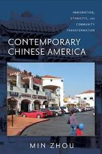 Asian American History and Culture: Contemporary Chinese America :...