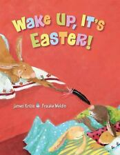 Wake Up, It's Easter! By Kruss, James
