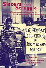 Sisters in the Struggle : African-American Women in the Civil Rights-Black Power