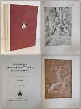 Koch Zeichnungen aldeutscher Meister zur Zeit Dürers 1922 Vorzugsausgabe 156 xz