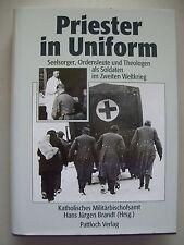 Priester in Uniform Sellsorger Ordensleute Theologen als Soldaten 2. Weltkrieg