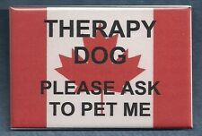 THERAPY DOG PLEASE ASK TO PET ME - Canada service dog badge - instead of patch