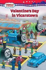 Thomas in Town: Valentine's Day in Vicarstown (Thomas & Friends) by Awdry, Rev.