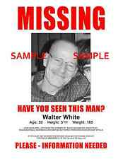 "Breaking Bad  [ Walter White ] Missing Flyer   8.5"" x 11"" Poster"