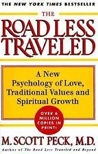 The ROAD LESS TRAVELED: A New Psychology of Love, Traditional Values and Spiritu