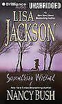 Wicked: Something Wicked by Lisa Jackson and Nancy Bush (2013, CD, Unabridged)