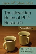 The Unwritten Rules of PhD Research by Marian Petre and Gordon Rugg (2010,...