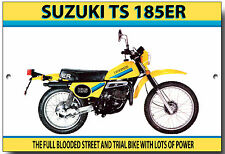 SUZUKI TS185ER ENAMELLED METAL SIGN.VINTAGE JAPANESE MOTORCYCLES,TRAIL BIKE.