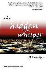 The Hidden Whisper: 2nd Edition, Lumsden, J.J.