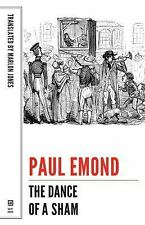 Belgian Literature: Dance of a Sham by Paul Emond (2014, Paperback)