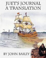 Juet's Journal, a Translation : The Third Voyage of Henry Hudson by John...