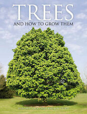 Trees and how to grow them,VERYGOOD Book
