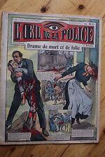Rarissime L' OEIL DE LA POLICE N° 9 Drame de Mort et Folie / Tramway