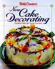 Betty Crocker's New Cake Decorating (Betty Crocker Cooking)