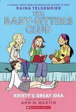 The Baby-Sitters Club Graphix: Kristy's Great Idea 1 by Raina Telgemeier and...
