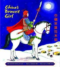 China's Bravest Girl: The Legend of Hua Mu Lan, Chin, Good Condition, Book