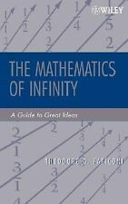 The Mathematics of Infinity: A Guide to Great Ideas (Pure and Applied Mathematic