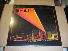 LP:  DEATH - .... For The Whole World To See  SEALED NEW