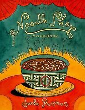 The Noodle Shop Cookbook 150 dishes from 7 asian cuisines hcdj ramen soup book