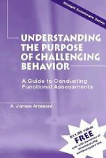 Understanding the Purpose of Challenging Behavior: A Guide to Conducting Functio
