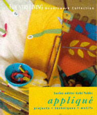 "Lucinda Ganderton Applique: Projects, Techniques, Motifs (""Country Living"" Needl"
