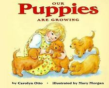 Our Puppies Are Growing (Let's Read-And-Find-Out Science)-ExLibrary