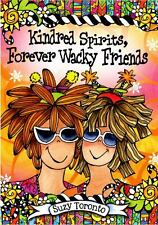 Kindred Spirits, Forever Wacky Friends, Suzy Toronto, Good Condition, Book