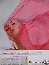 PUBLICITÉ 1967 BARBARA GOULD ROUGE A LÈVRES ROUGES VOILES - ADVERTISING