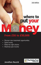 Reuvid, Jonathan Where to Put Your Money: From £50 to £50,000 Very Good Book