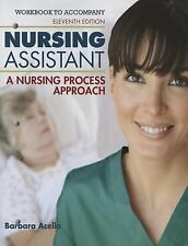 Nursing Assistant : A Nursing Process Approach by Barbara Hegner and Barbara...