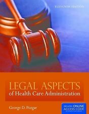 Legal Aspects of Health Care Administration  George D. Pozgar