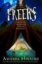 2-DAY SHIPPING | Freeks: A Novel, HARDCOVER, Amanda Hocking, 2017