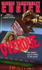 Overdue by Richie Tankersley Cusick (1995, Paperback)