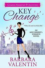 Assignment Romance: Key Change by Barbara Valentin (2015, Paperback)