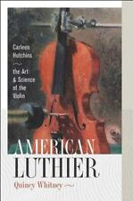American Luthier: Carleen Hutchins--the Art and Science of the Violin-ExLibrary